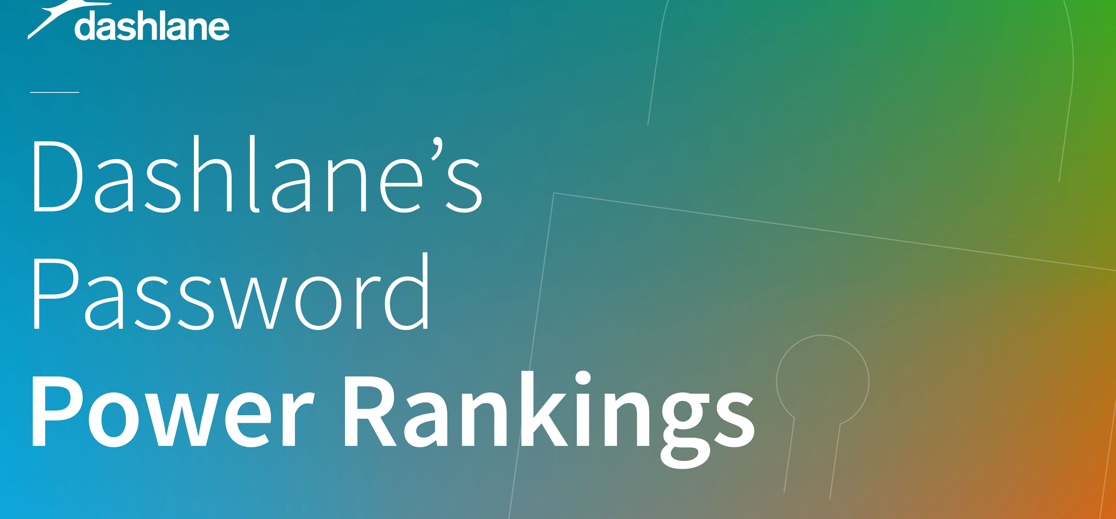Dashlane's 2017 Password Power Rankings: How Consumer & Enterprise Websites Handle User Security